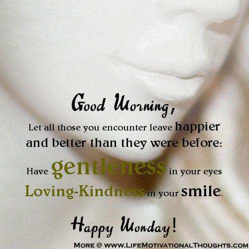 Monday Morning Quotes - Happy Monday Wishes, Message, Status Pictures, Wallpapers, Photos, Pictures Download