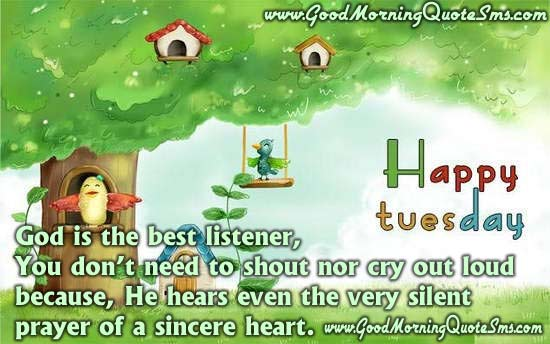 Tuesday Good Morning Message - Happy Tuesday Quotes, Wishes, SMS Images, Wallpapers, Photos, Pictures Download