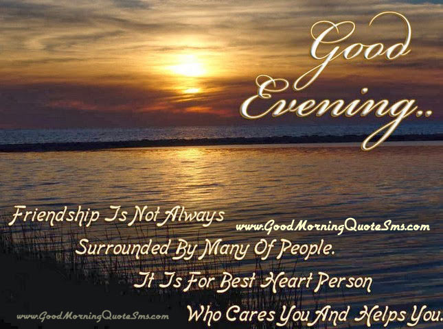 Good Evening SMS - Good Evening Text Messages, Quotes, Status, Thoughts Images, Wallpapers, Photos, Pictures