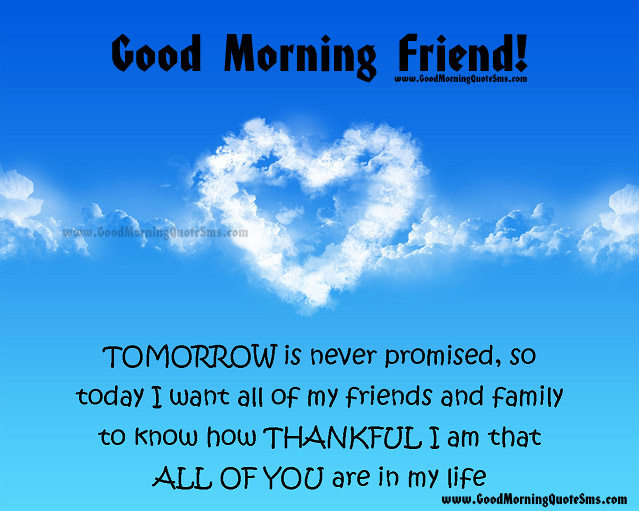 Good Morning Friends Quotes Pictures Images, Wallpapers, Photos Wisehs, Messages