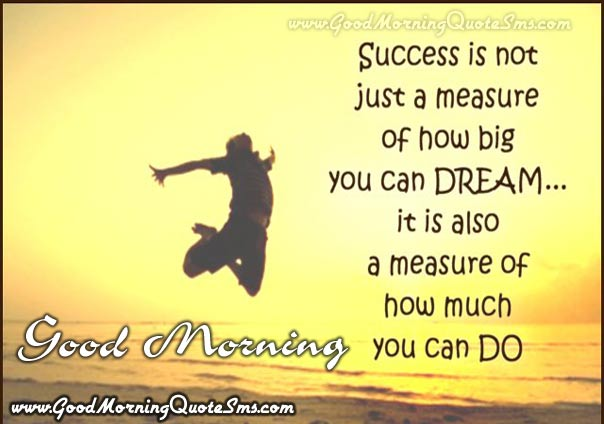Good Morning Inspirational Sms Happy Morning Motivational Text Messages