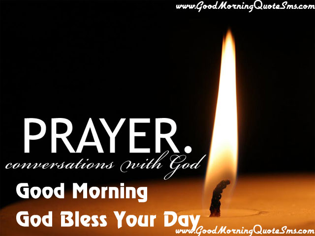 Good Morning Prayer To God Quotes Good Morning Prayer Messages