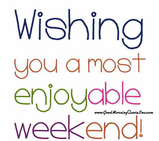 Happy Weekend Wallpapers Images, Pictures, Photos Download