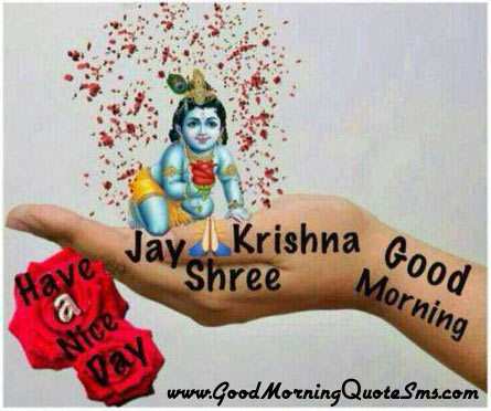 Lord Krishan Messages Happy Morning Images Good Morning Quotes