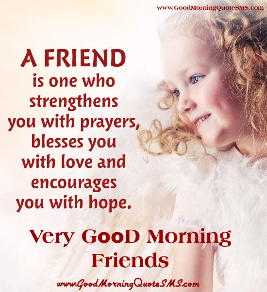 Good Morning Friends Messages with Image - Cute Morning Greetings, Quotes, Wallpapers, Photos, Pictures Download