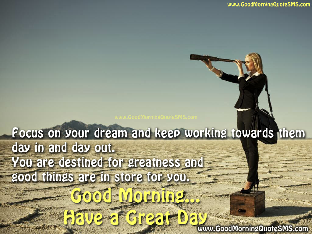 Good Morning Quotes - Words of Encouragement to Start Brighten your Day Images, Wallpapers, Photos, Pictures Download