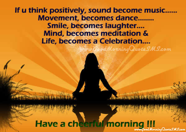 Positive Good Morning Wishes, Messages - Have a Cheerful Morning Quotes Image, Wallpapers, Photos, Pictures Download