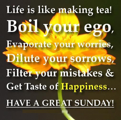 Sunday Morning Quotes - Inspirational Sunday Quotes, Sayings, Greetings, Messages Images, Wallpapers, Photos, Pictures