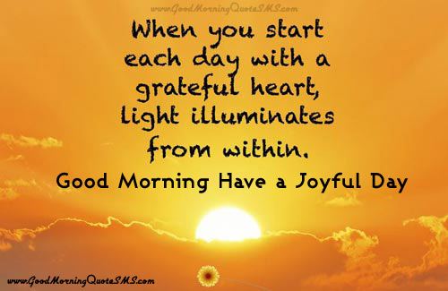 Good Morning Joyful Quotes - Wishes You Joyful Morning Messages Images, Wallpapers, Photos, Pictures