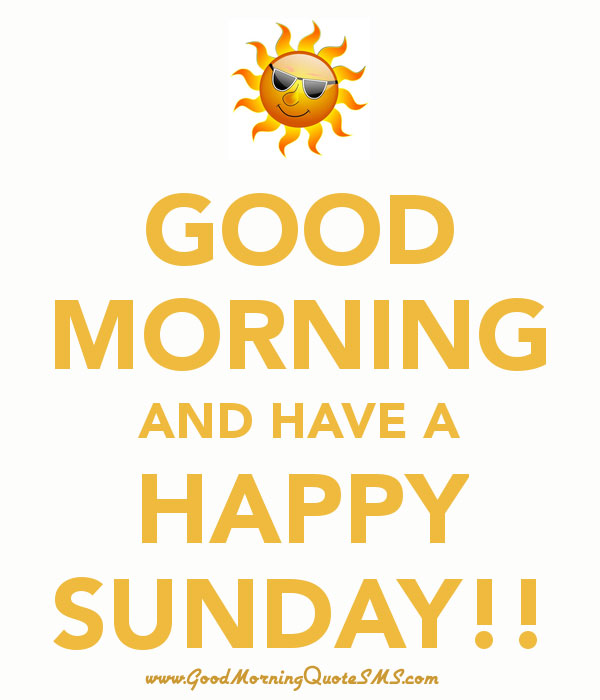 Good Morning and Happy Sunday Wallpapers, Photos, Pictures, images download