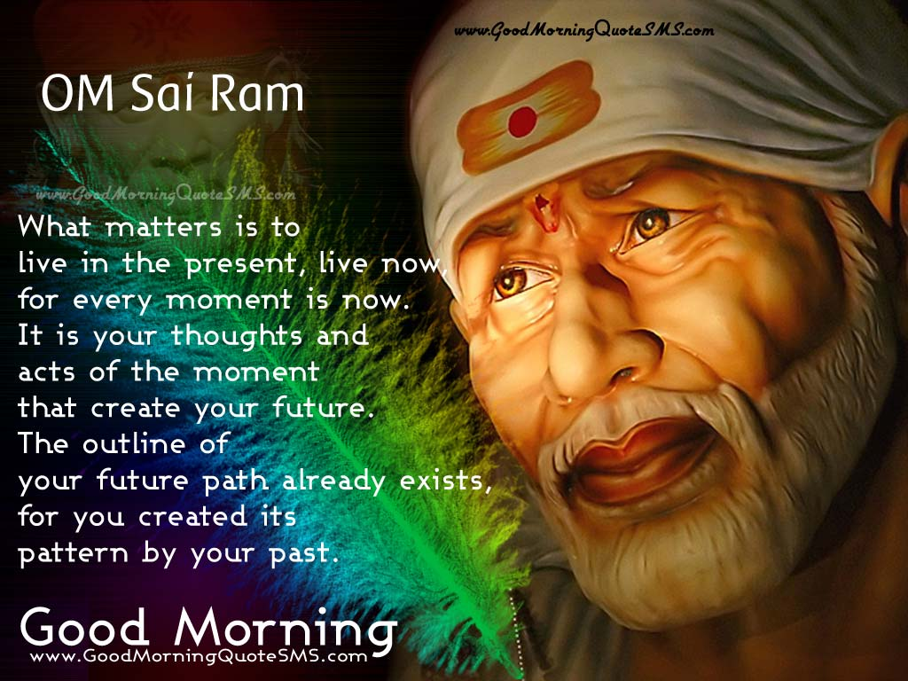 Om Sai Ram - Shirdi Sai Morning Blessings, Good Morning Quotes Images, Wallpapers, Photos, Pictures