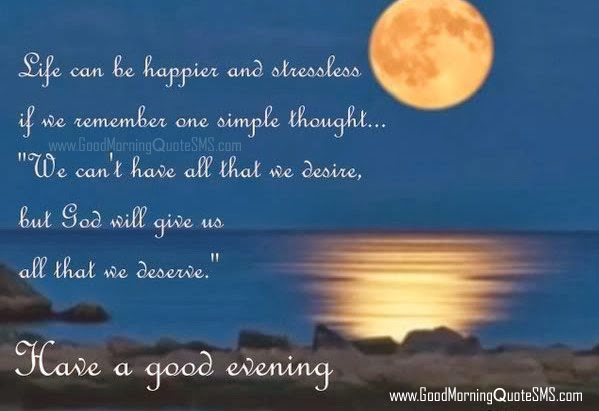 Best Good Evening Quotes Pictures Messages, Wallpapers, Photos