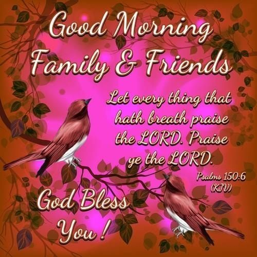 Good Morning Family and Friends God Bless You Greetings Images