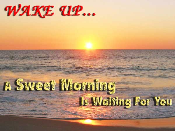 Wake Up Good Morning Quotes Messages