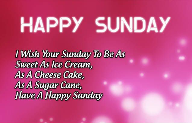 Have a Happy Sunday