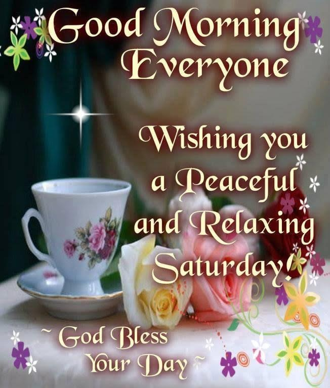 Wishing You Peaceful and Relax Saturday Morning
